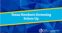 Newborn Screening Follow Up