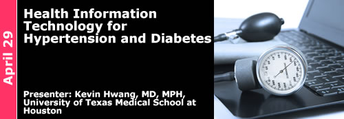 2015-4-29 Health Information Technology for Hypertension and Diabetes