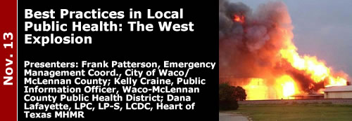 11-13-13 Best Practices in Local Public Health: The West Explosion