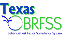 Texas Behavioral Risk Factor Surveillance System