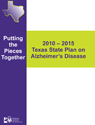 Texas State Plan on Alzheimer's Disease 2010-2015