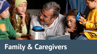 Family & Caregivers